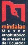 Museo Etnohistórico de Artesanías del Ecuador: